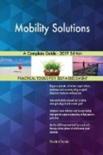 Mobility Solutions A Complete Guide - 2019 Edition